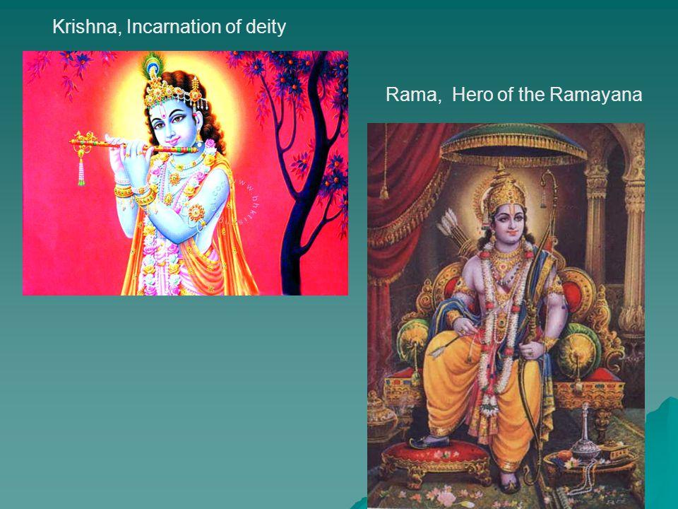 Krishna, Incarnation of deity Rama, Hero of the Ramayana