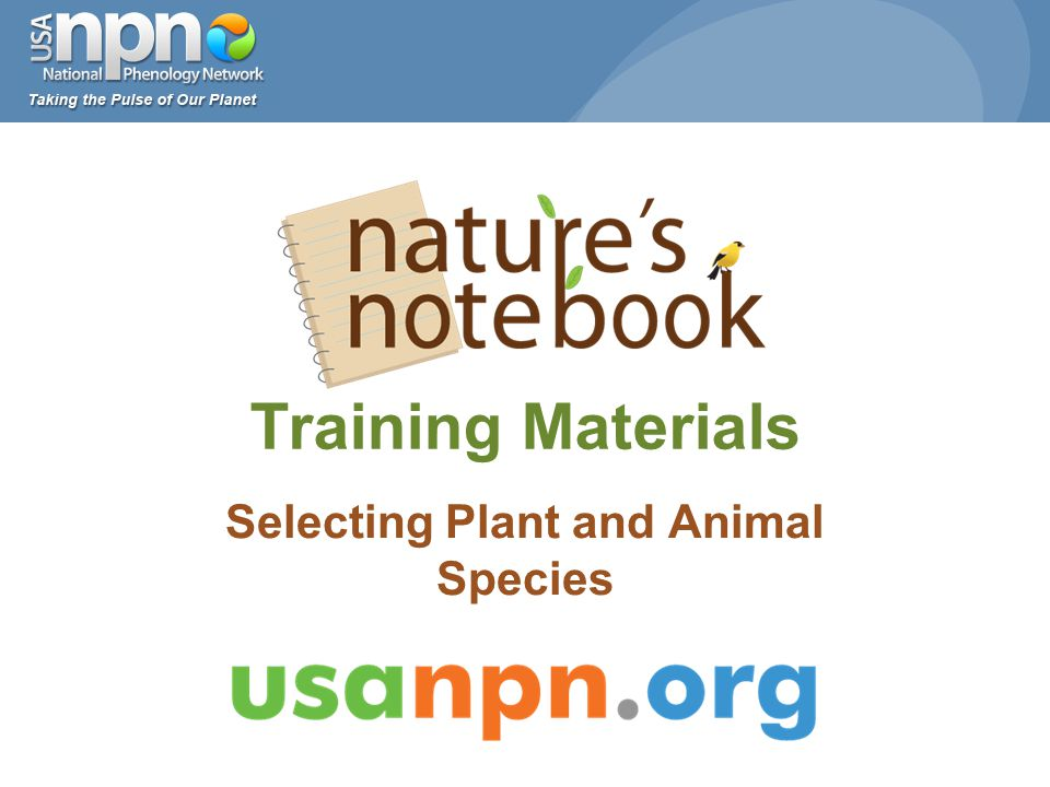 Training Materials Selecting Plant and Animal Species