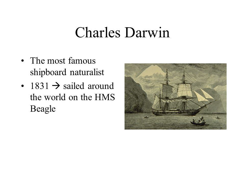 Knowledge of the ocean and its organisms developed as people gained skills in seamanship and navigation –1768  James Cooked explored all the oceans of the world in three great voyages First navigator to use a chronometer (instrument allows one to determine their position and to create accurate charts) First to include full-time naturalist on board