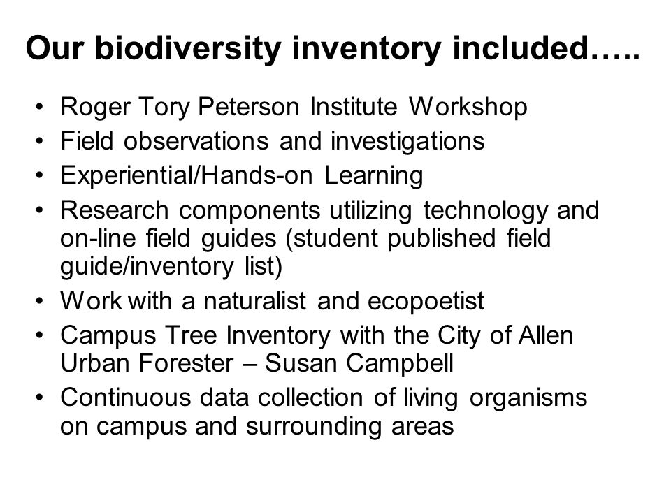 Our biodiversity inventory included…..