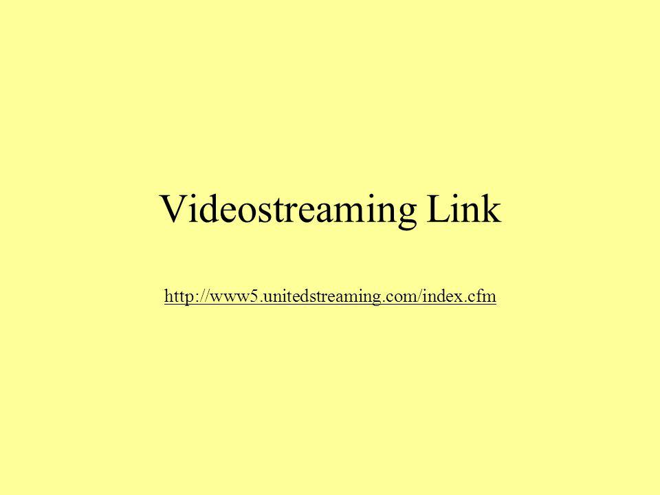 Videostreaming Link http://www5.unitedstreaming.com/index.cfm