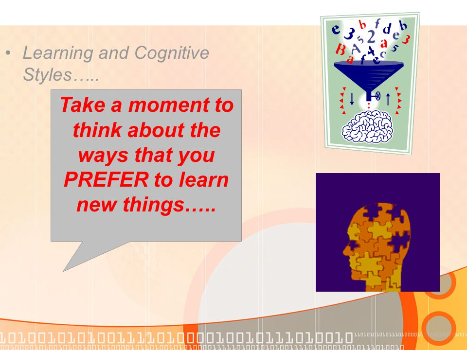 Learning and Cognitive Styles…..