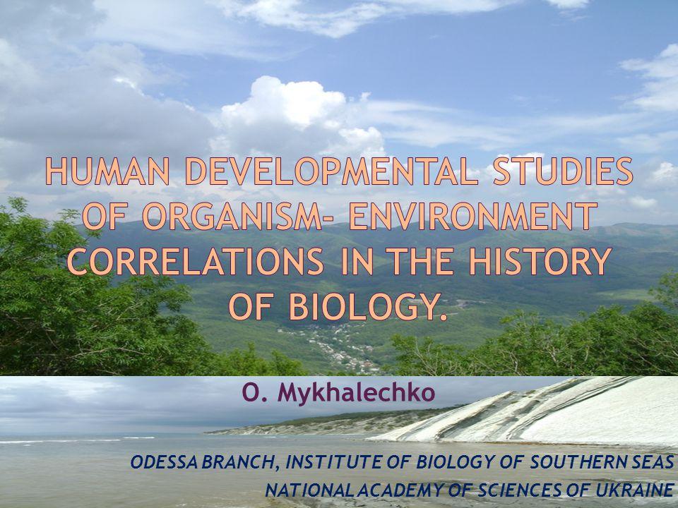 O. Mykhalechko ODESSA BRANCH, INSTITUTE OF BIOLOGY OF SOUTHERN SEAS NATIONAL ACADEMY OF SCIENCES OF UKRAINE