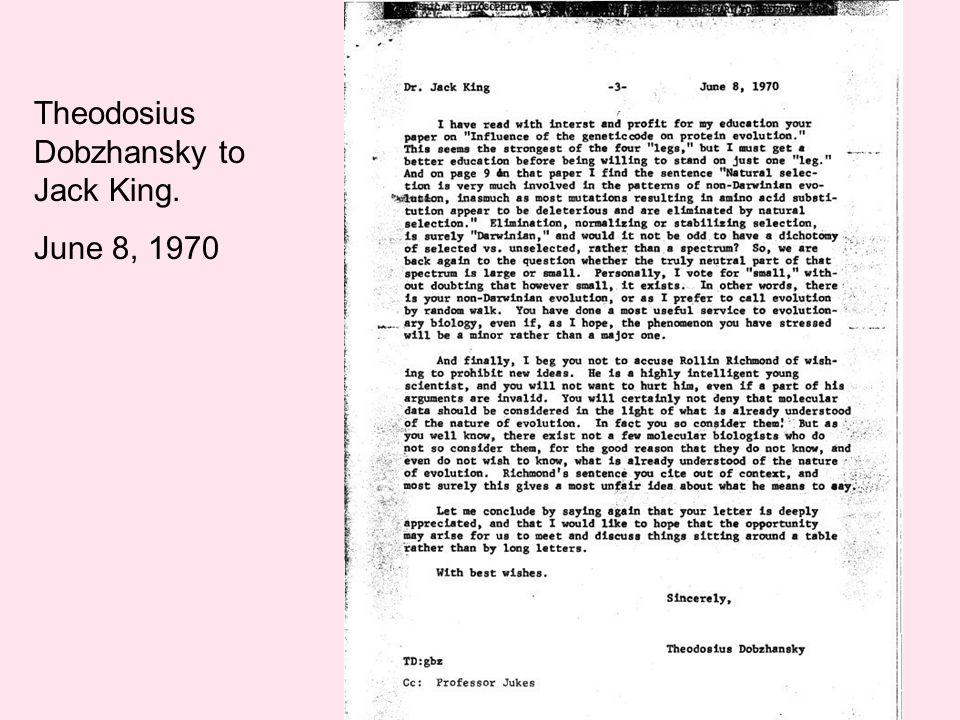 Theodosius Dobzhansky to Jack King. June 8, 1970