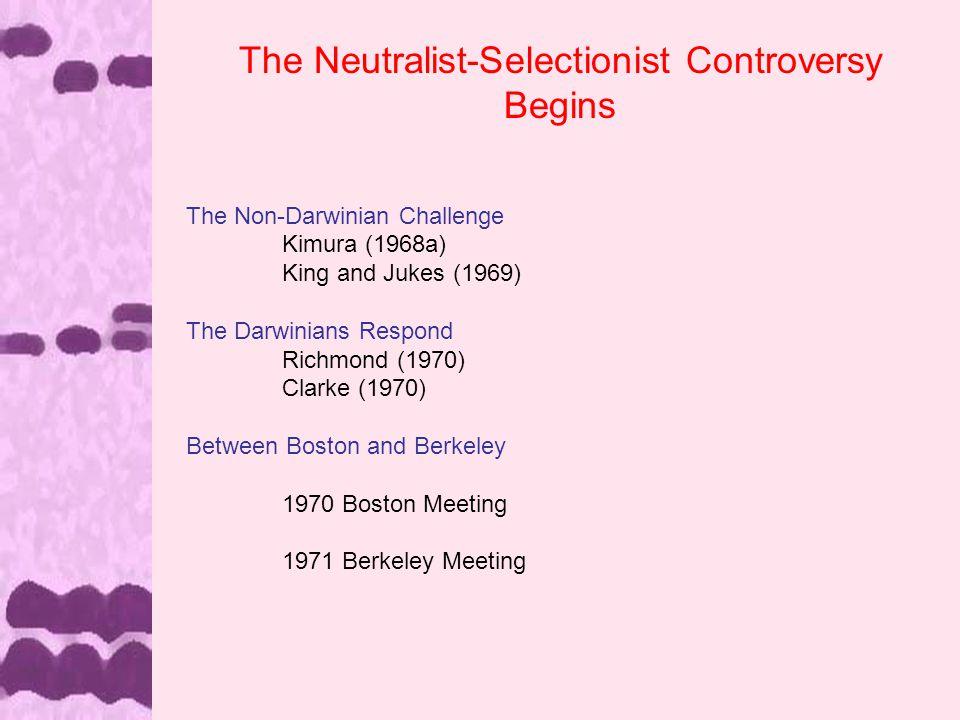 The Neutralist/Selectionist Controversy 3 in 1 Interpretation (1)The Molecular - Morphological Split 1962 - 1972