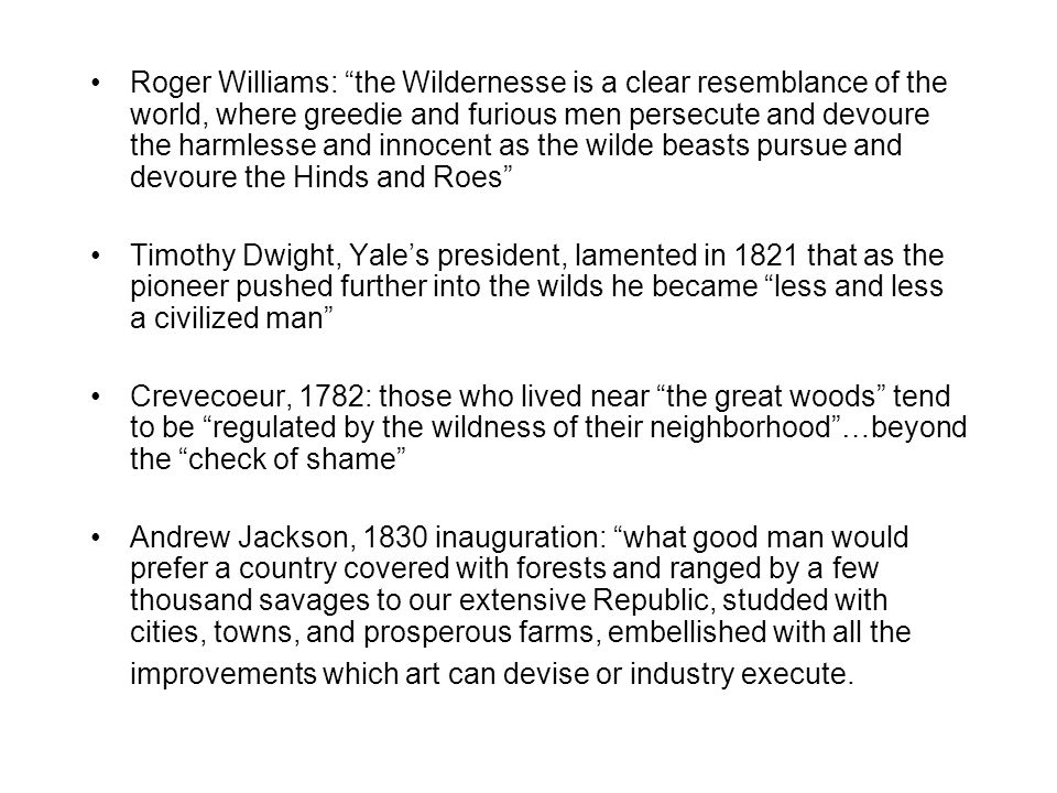 """Roger Williams: """"the Wildernesse is a clear resemblance of the world, where greedie and furious men persecute and devoure the harmlesse and innocent a"""