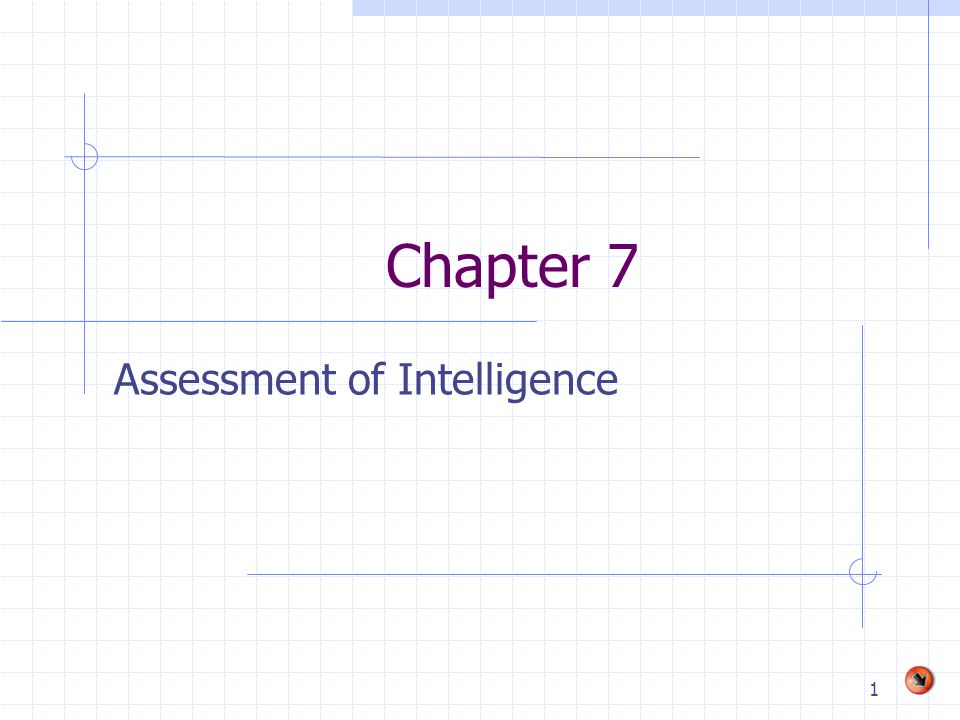 1 Chapter 7 Assessment of Intelligence