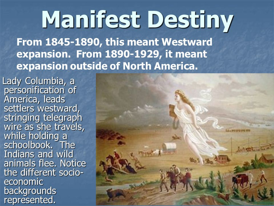 Manifest Destiny Lady Columbia, a personification of America, leads settlers westward, stringing telegraph wire as she travels, while holding a schoolbook.