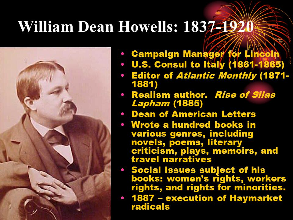 William Dean Howells: 1837-1920 Campaign Manager for Lincoln U.S.