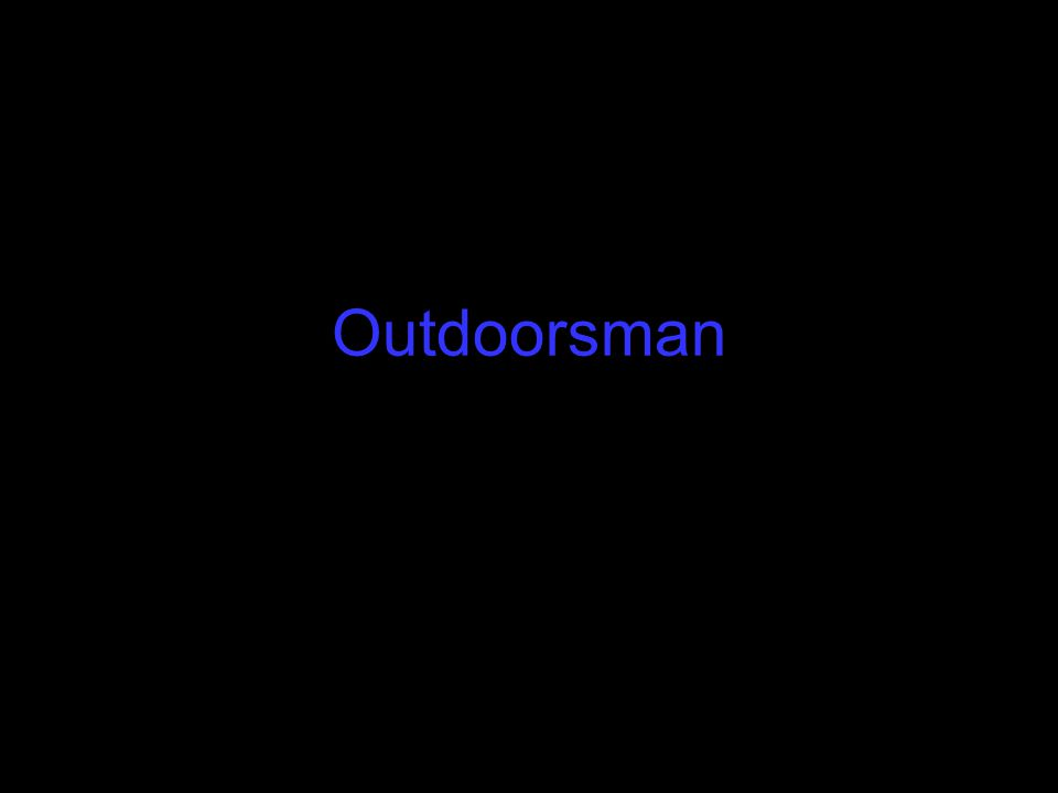 Outdoorsman