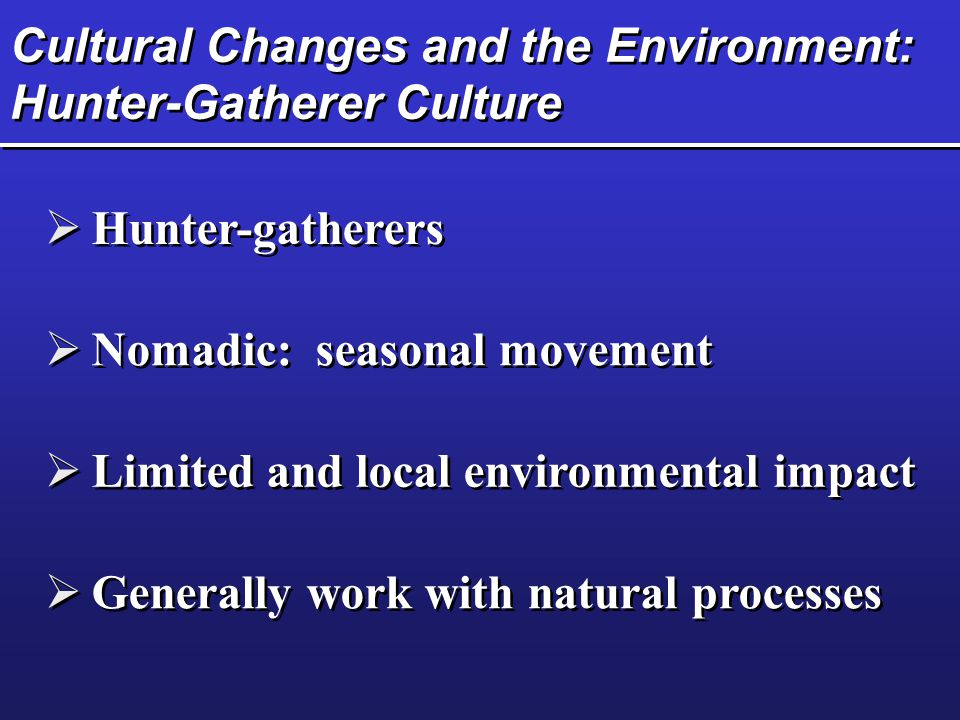 Cultural Changes and the Environment: The Agricultural Revolution  Agriculture Refer to Connections on p.