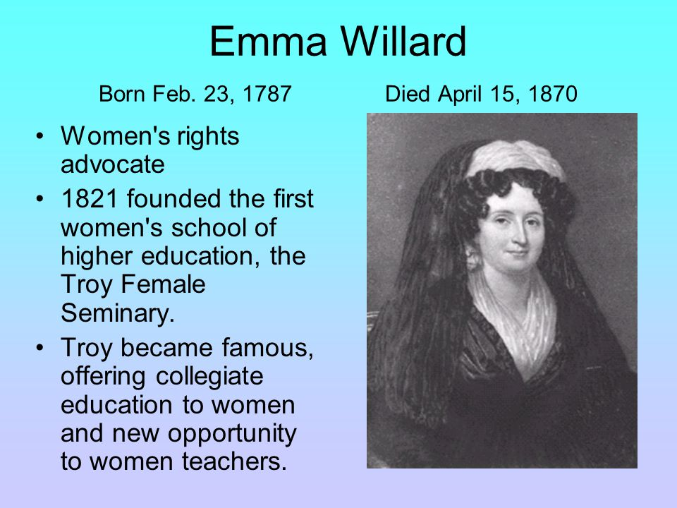 Emma Willard Born Feb.