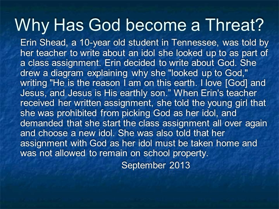 Why Has God become a Threat.