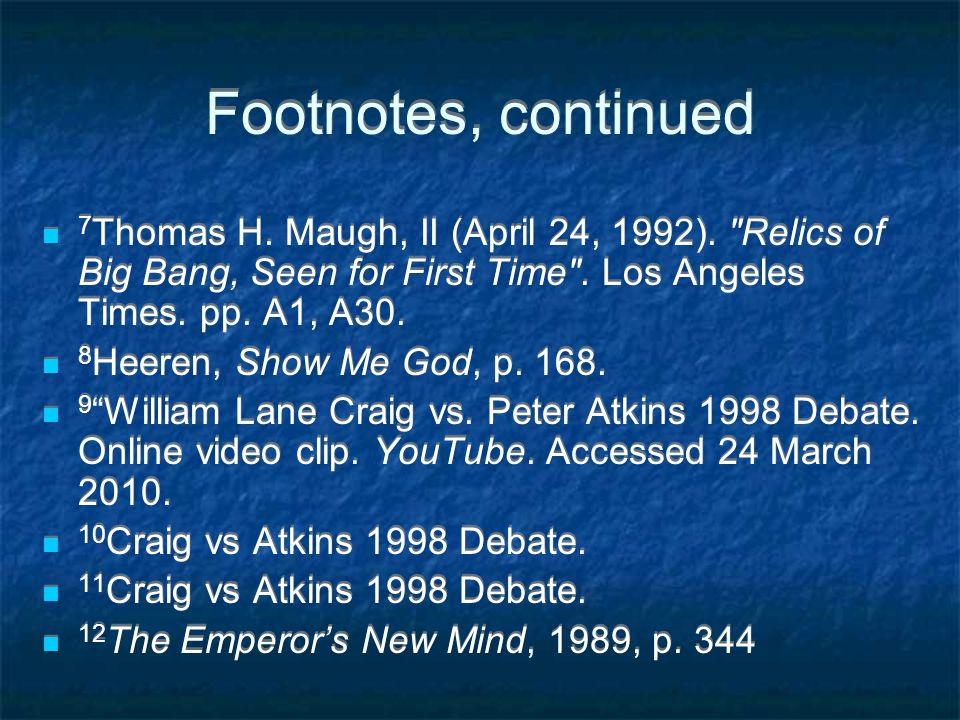 Footnotes, continued 7 Thomas H. Maugh, II (April 24, 1992).