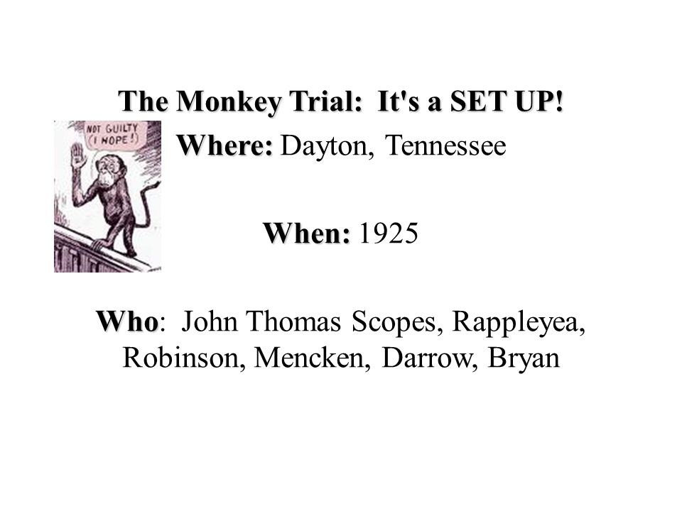 The Monkey Trial: It s a SET UP.