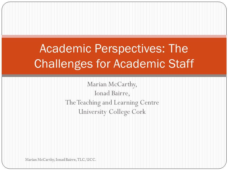 Participatory/Interpersonal/ Social Marian McCarthy, Ionad Bairre, TLC, UCC.