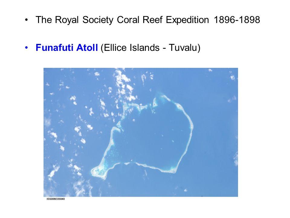 The Royal Society Coral Reef Expedition 1896-1898 Funafuti Atoll (Ellice Islands - Tuvalu)