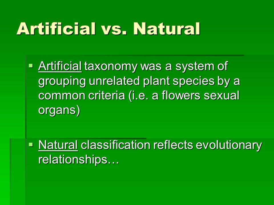 Artificial vs.