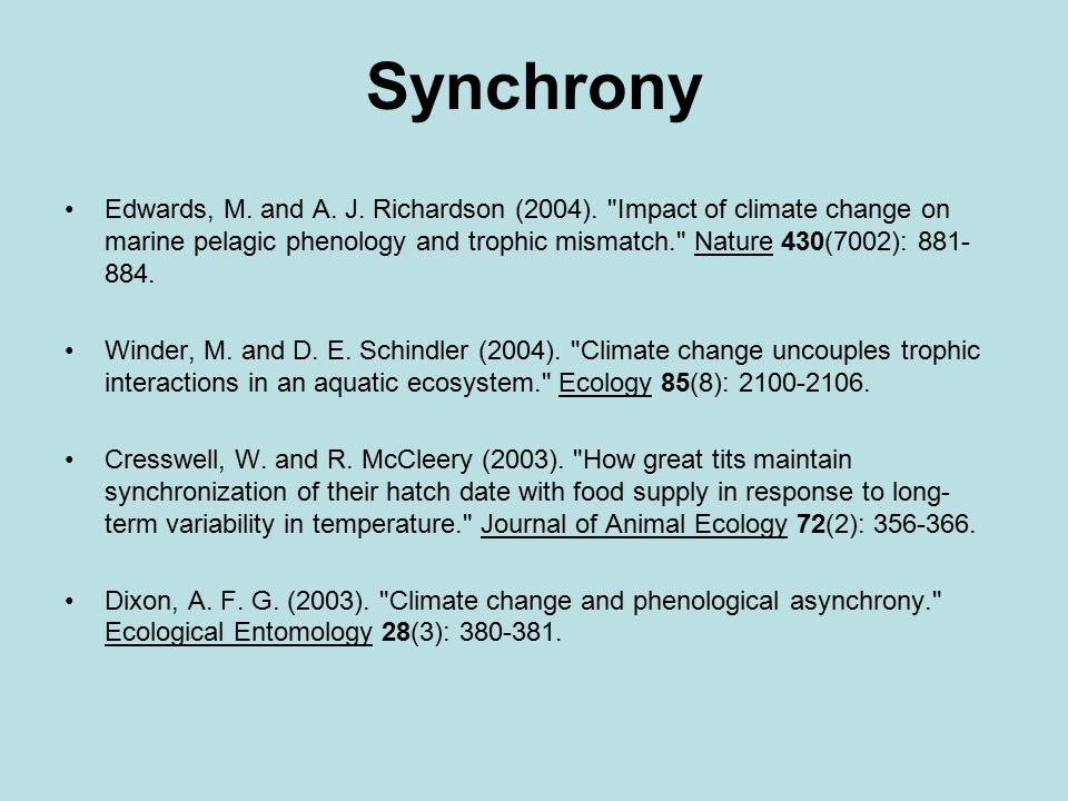 Synchrony Edwards, M. and A. J. Richardson (2004).