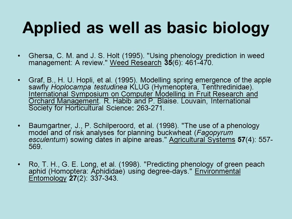 Applied as well as basic biology Ghersa, C. M. and J. S. Holt (1995).
