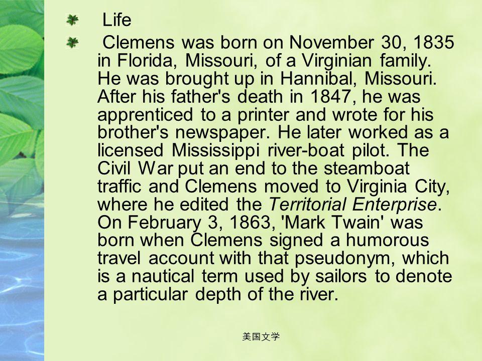 美国文学 Mark Twain (1835 - 1910)