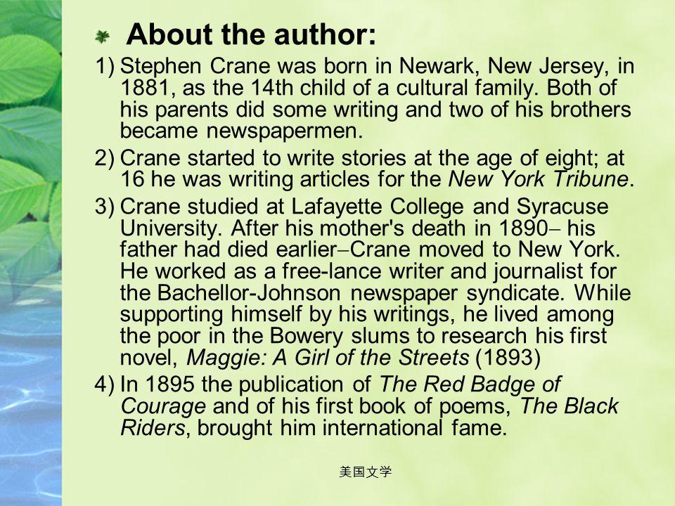 美国文学 Stephen Crane(1871 – 1900)
