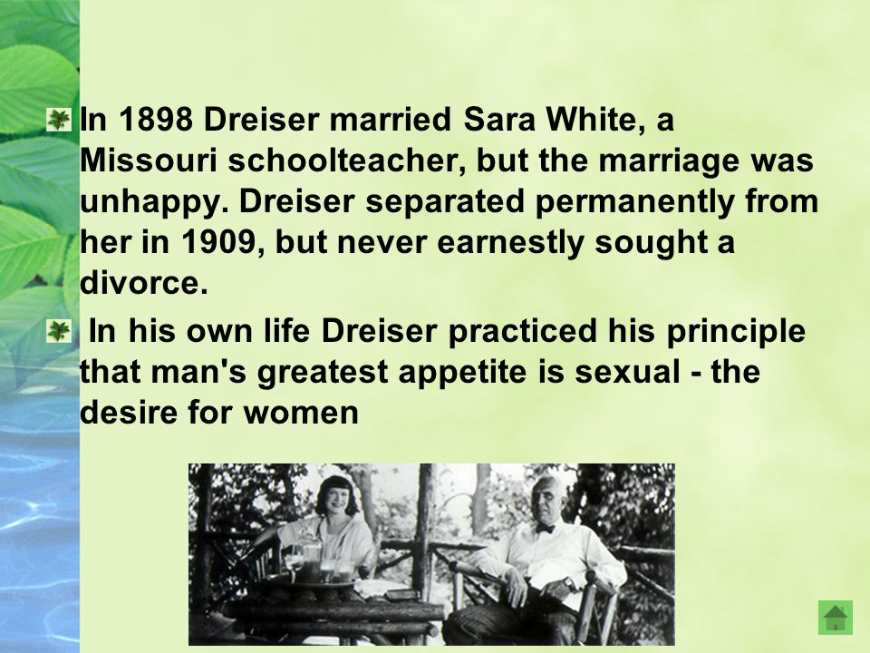 美国文学 Dreiser was left-oriented in his views. Dreiser continued to work as a journalist and as well as writing for mainstream newspapers such as the Sa