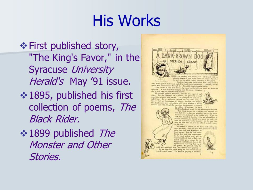 His Works  First published story, The King s Favor, in the Syracuse University Herald s May '91 issue.