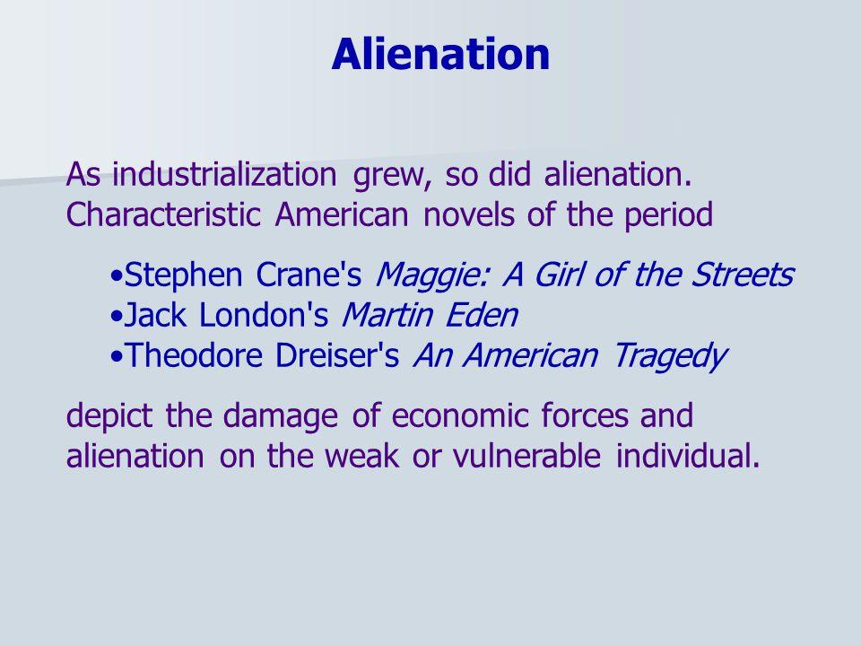 As industrialization grew, so did alienation.