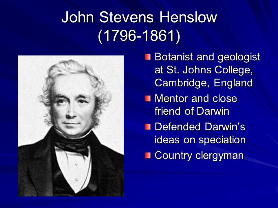 John Stevens Henslow (1796-1861) Botanist and geologist at St.