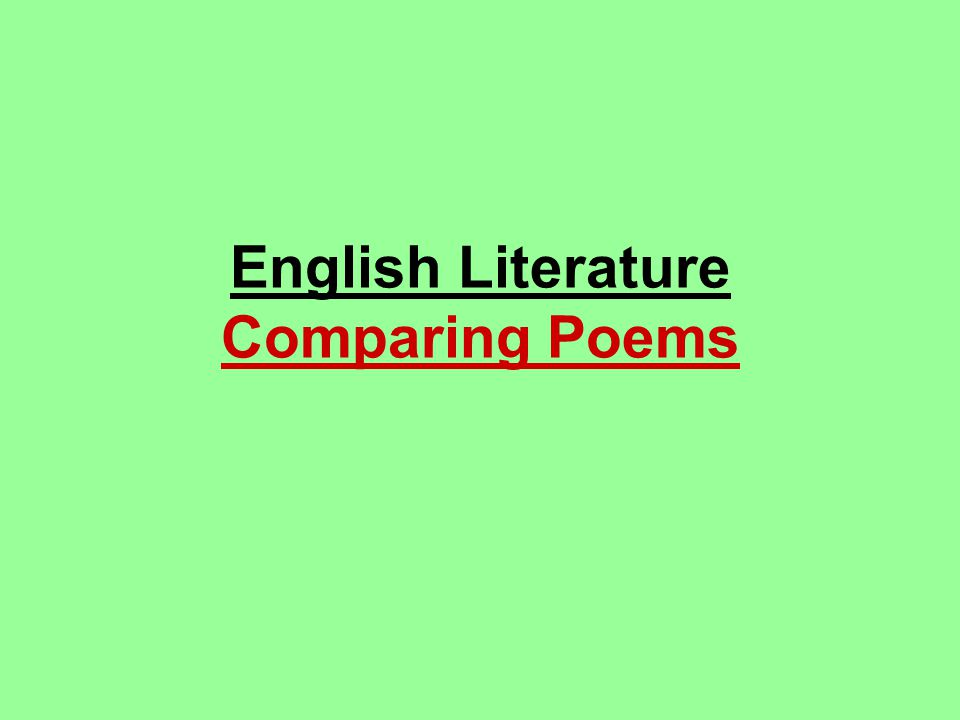 English Literature Comparing Poems