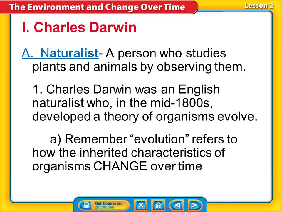Lesson 2 Reading Guide - Vocab naturalist variation natural selection adaptation Theory of Evolution by Natural Selection camouflage mimicry selective
