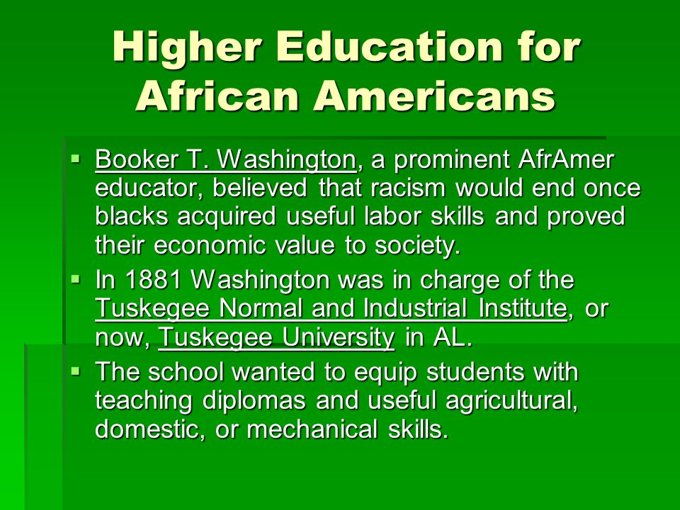Higher Education for African Americans  Booker T.