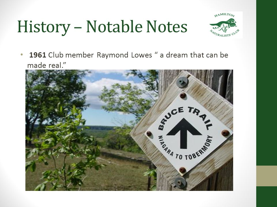 History – Notable Notes 1961 Club member Raymond Lowes a dream that can be made real.