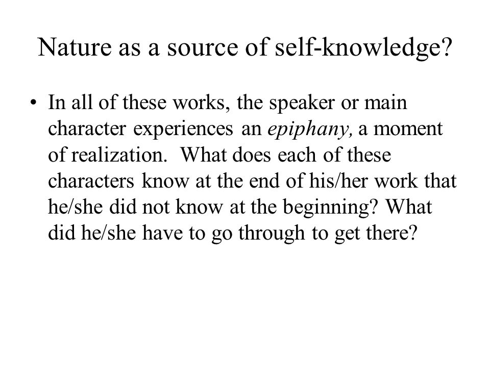 Nature as a source of self-knowledge.