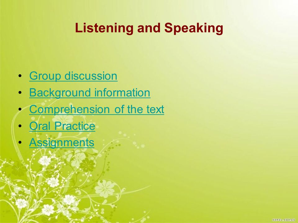 Group Discussion 1.Please divide yourselves into groups of 4 or 5 students for each.