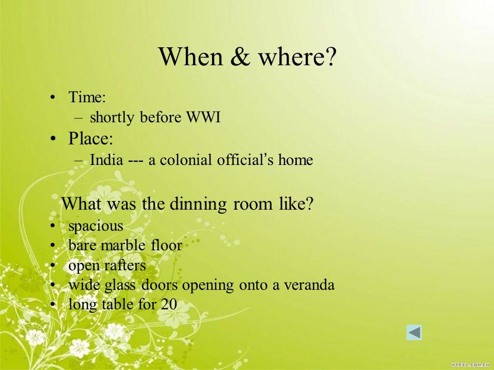 When & where.