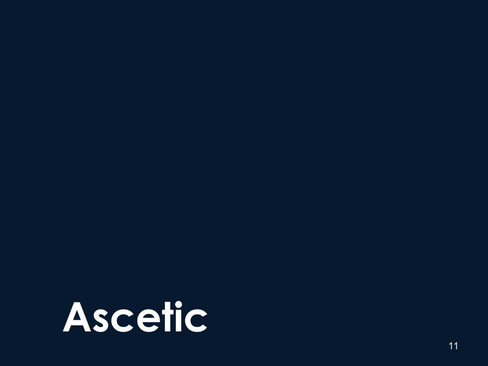 11 Ascetic