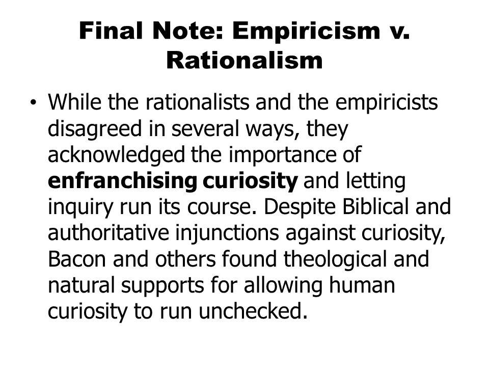 Final Note: Empiricism v.