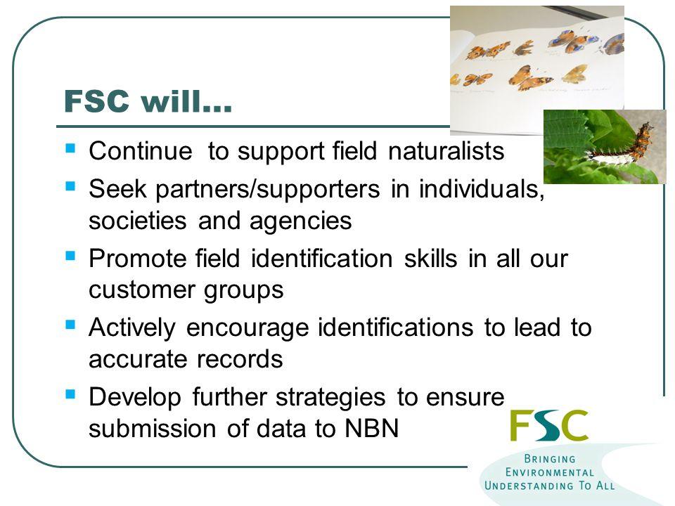 FSC will...