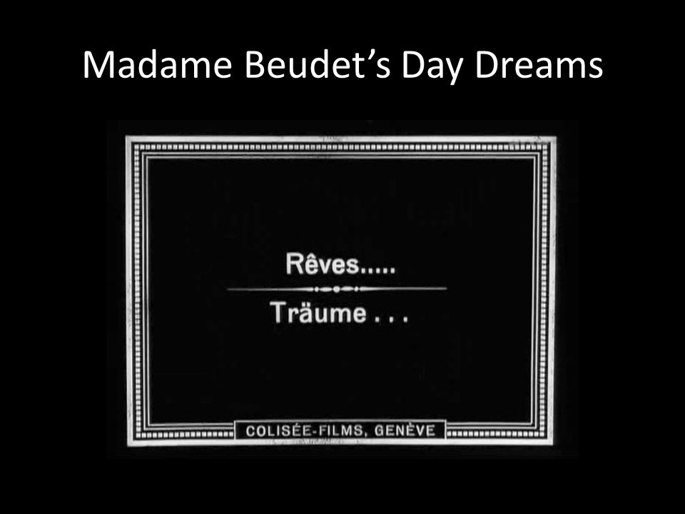 Madame Beudet's Day Dreams