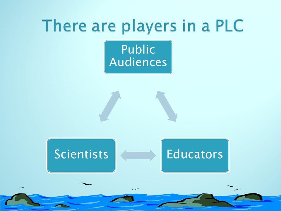 ScientistsEducators Public Audiences