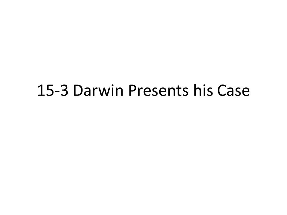Summary of Darwin's Theory Individual organisms differ, and some of this variation is heritable.