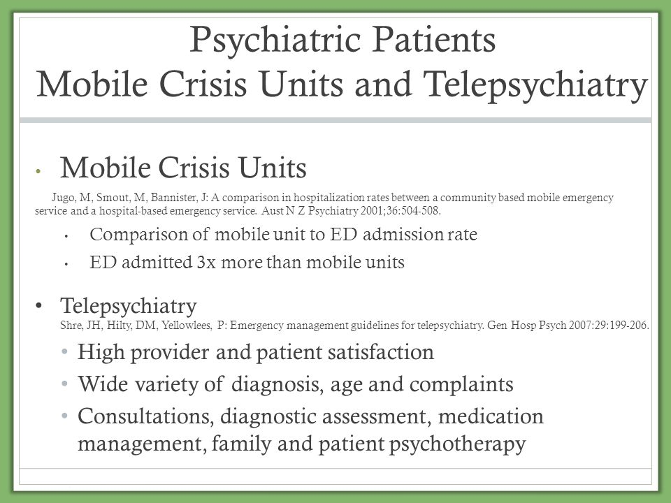 Psychiatric Patients Law Enforcement Outreach Alakeson, V, Pande, N, Ludwig, M: A plan to reduce emergency room boarding of psychiatry.