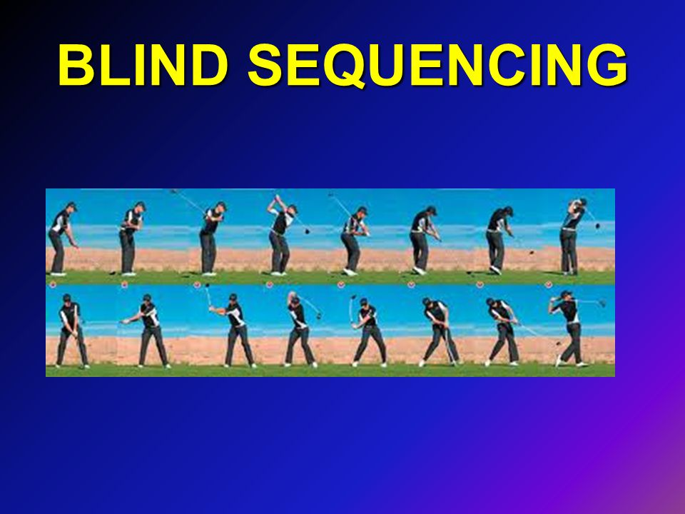 BLIND SEQUENCING