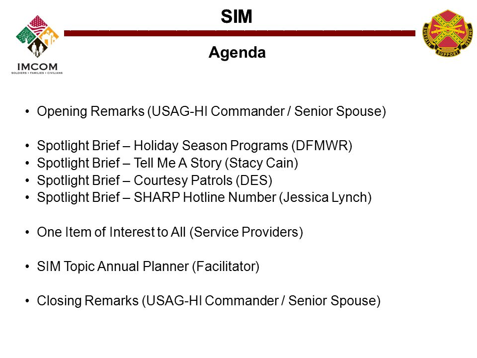 SIM Spotlight Brief Holiday Season Programs Directorate of Family and Morale, Welfare, Recreation