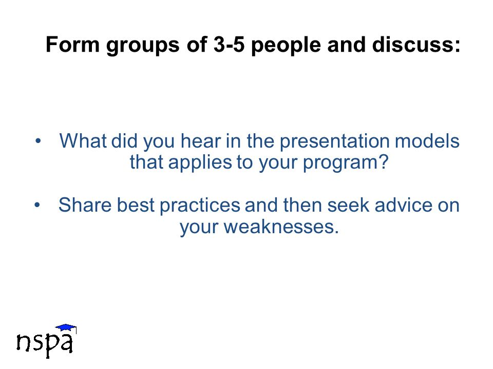 12 What did you hear in the presentation models that applies to your program.