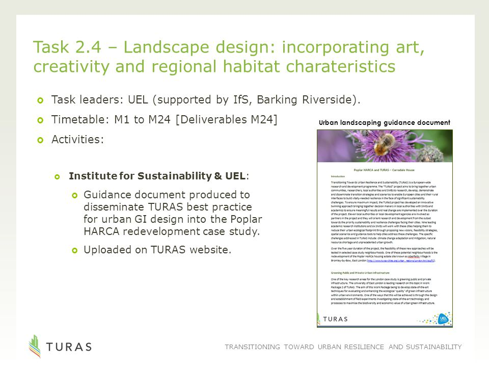 TRANSITIONING TOWARD URBAN RESILIENCE AND SUSTAINABILITY Task 2.4 – Landscape design: incorporating art, creativity and regional habitat charateristic