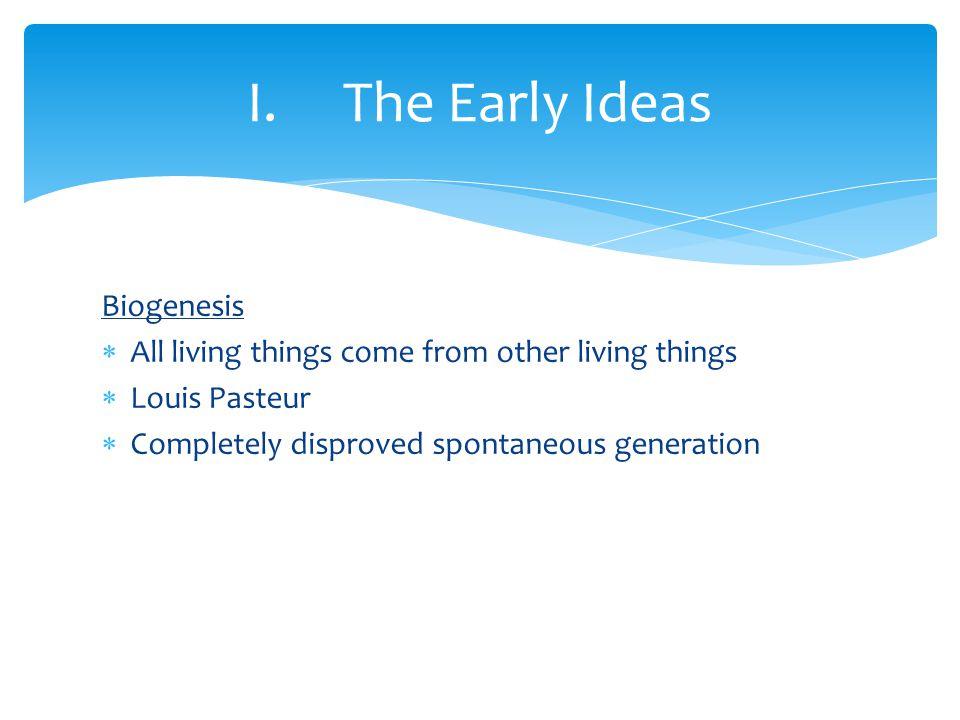 I.The Early Ideas B.