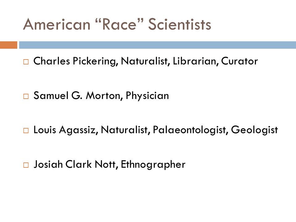 American Race Scientists  Charles Pickering, Naturalist, Librarian, Curator  Samuel G.